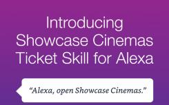 Showcase Cinemas推出了可在任何支持Alexa